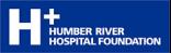 H+ Humber River Hospital Foundaton